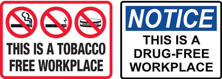 We are a Tobacco Free & Drug Free Workplace